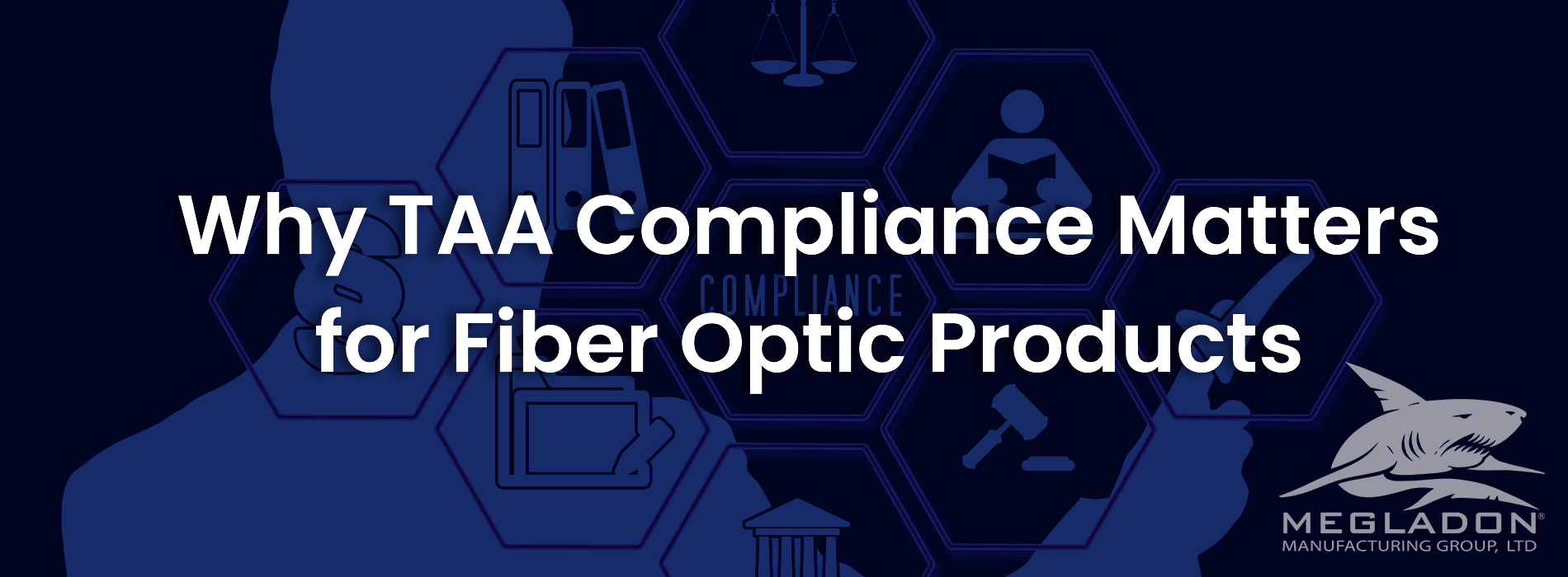 Why TAA Compliance Matters for Fiber Optic Products