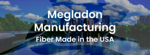 Megladon Fiber Optics - Products Made in the USA