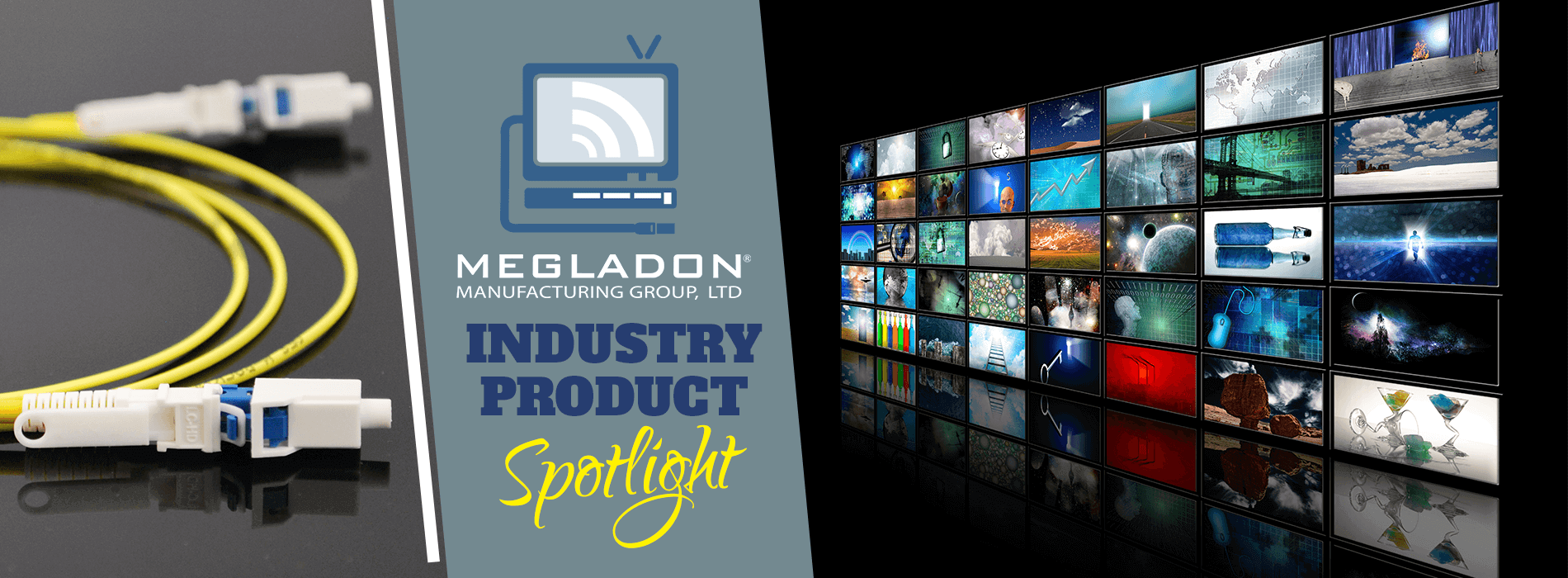Industry Product Spotlight - Cable Television
