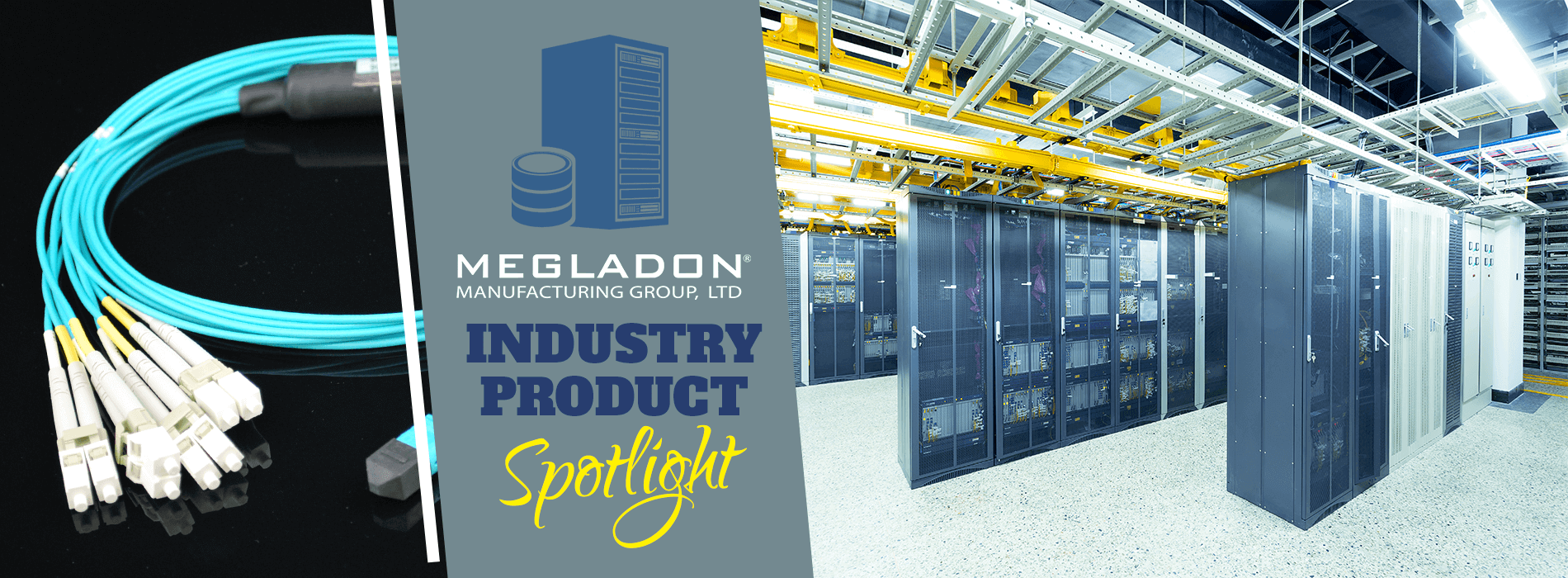 Industry Product Spotlight - Data Center Products