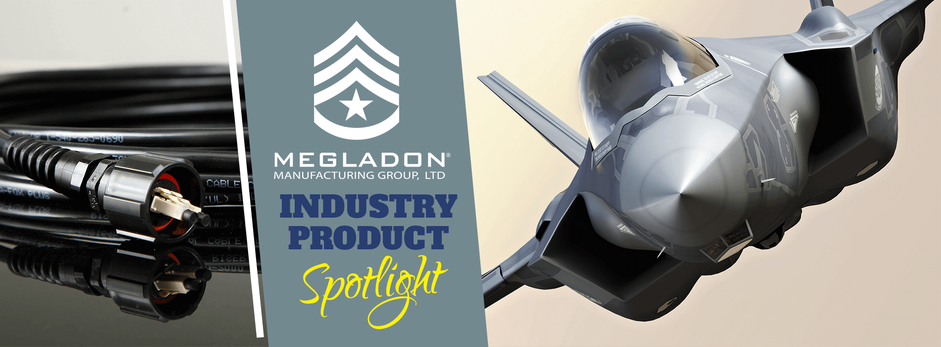 Industry Product Spotlight - Industrial & Military