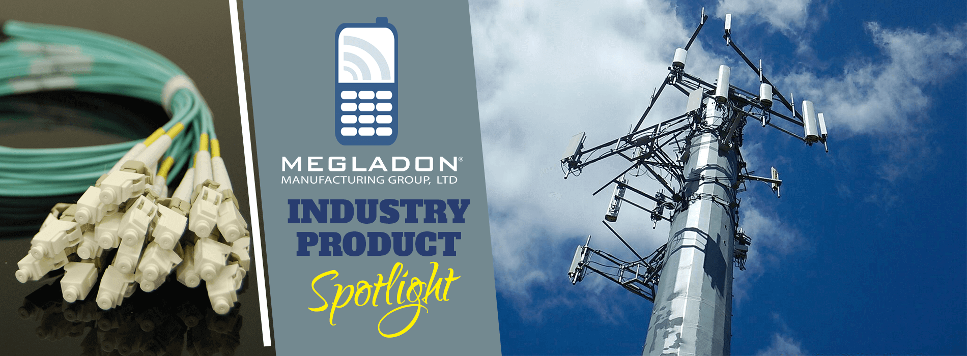 Industry Product Spotlight - Telecommunications Products